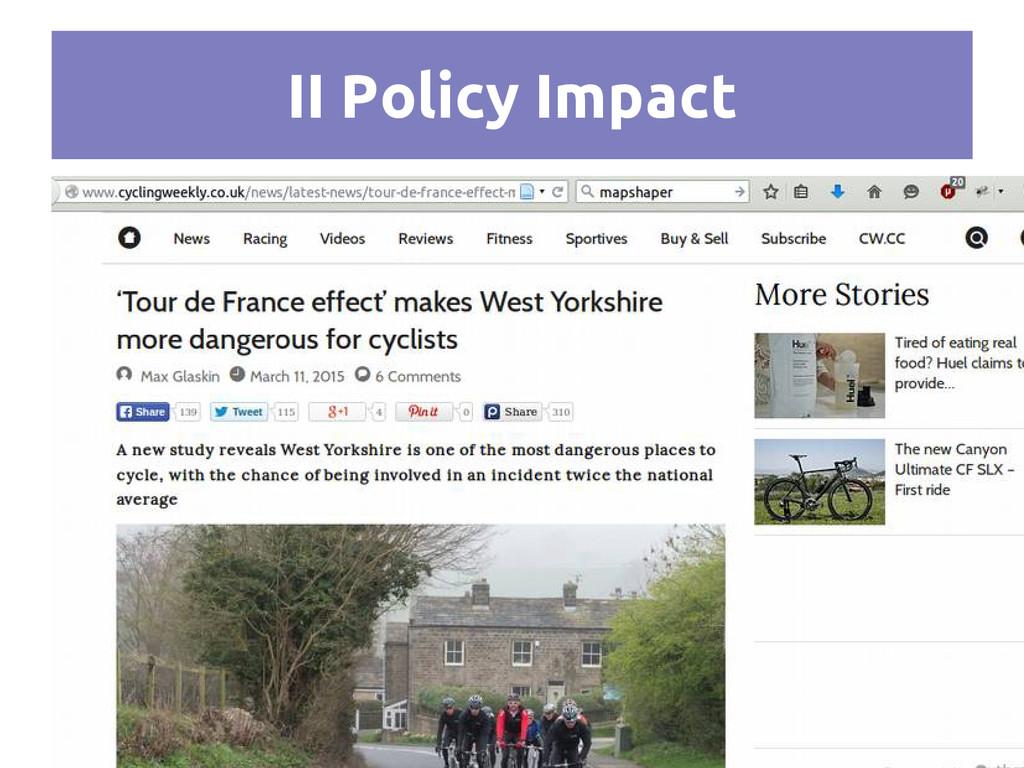 II Policy Impact