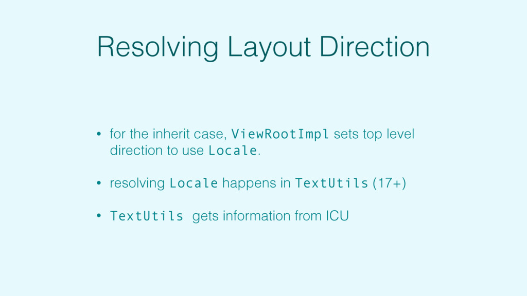Resolving Layout Direction • for the inherit ca...