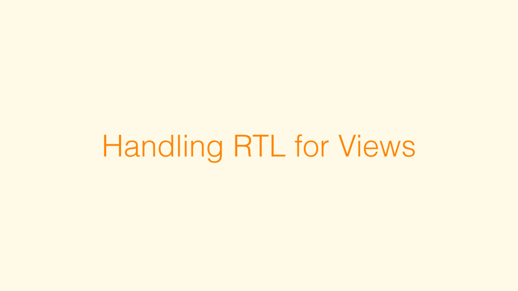 Handling RTL for Views