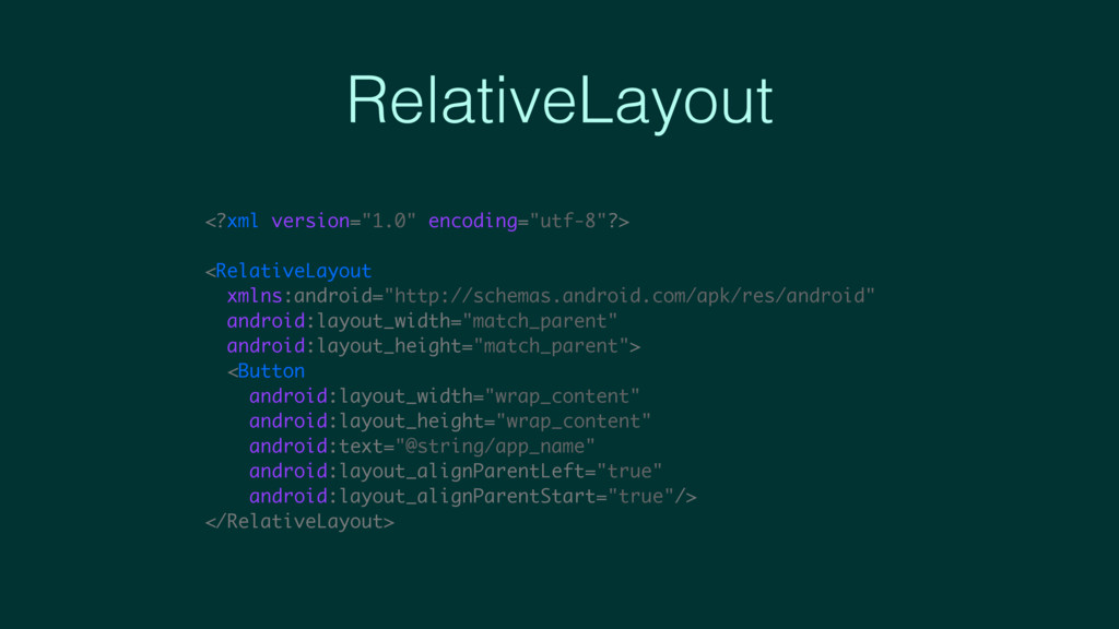 "RelativeLayout <?xml version=""1.0"" encoding=""ut..."
