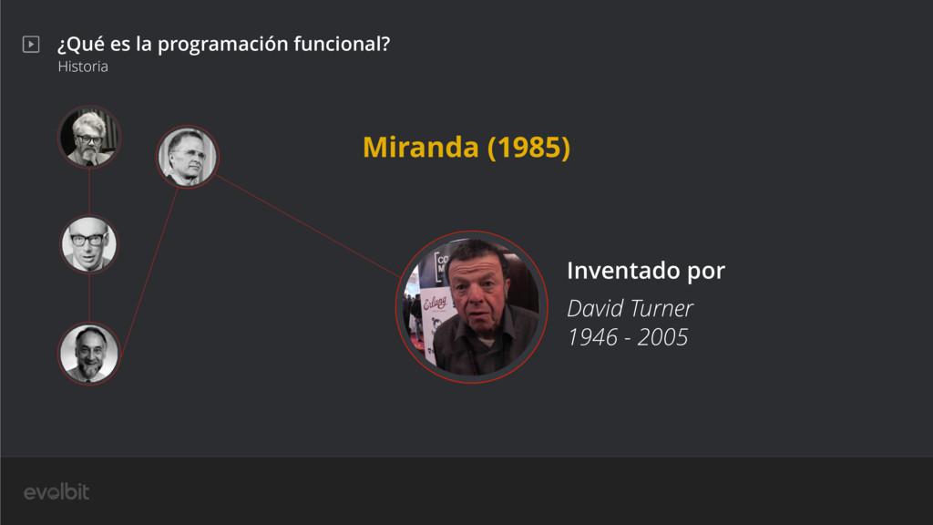 ¿Qué es la programación funcional? Historia Dav...