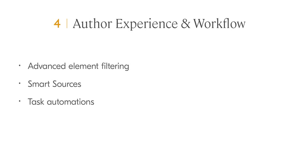 Author Experience & Workflow • Advanced element ...