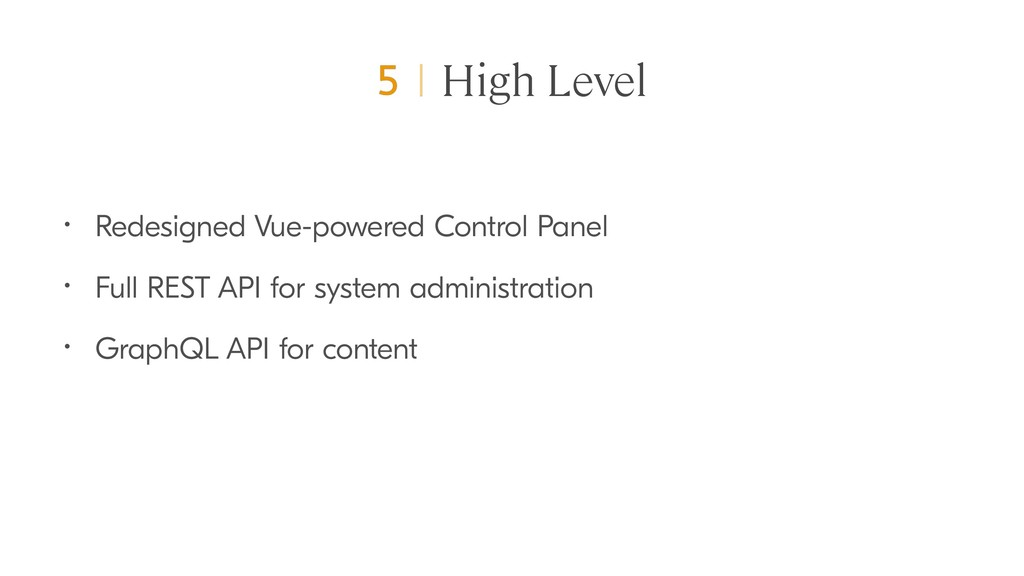 High Level • Redesigned Vue-powered Control Pan...