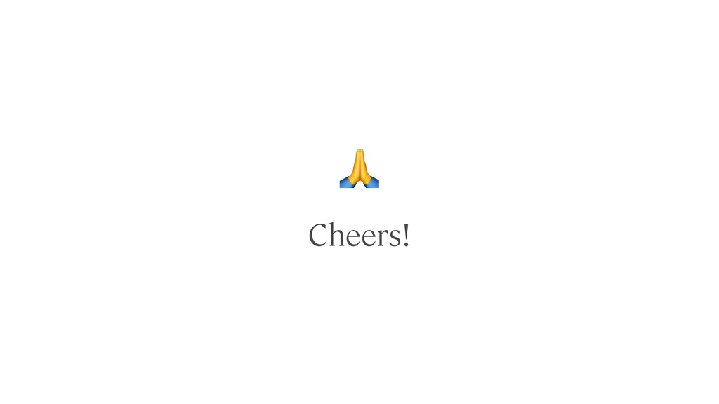 ! Cheers!