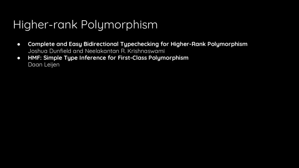 Higher-rank Polymorphism ● Complete and Easy Bi...