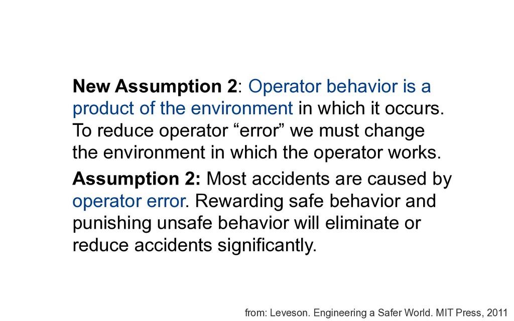 New Assumption 2: Operator behavior is a produc...