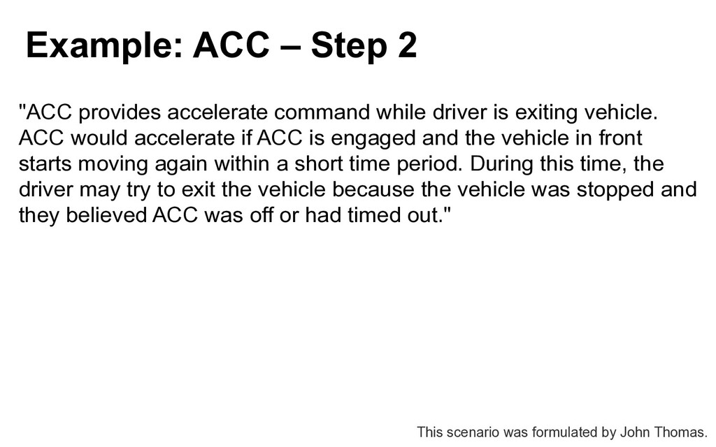 """Example: ACC – Step 2 """"ACC provides accelerate ..."""