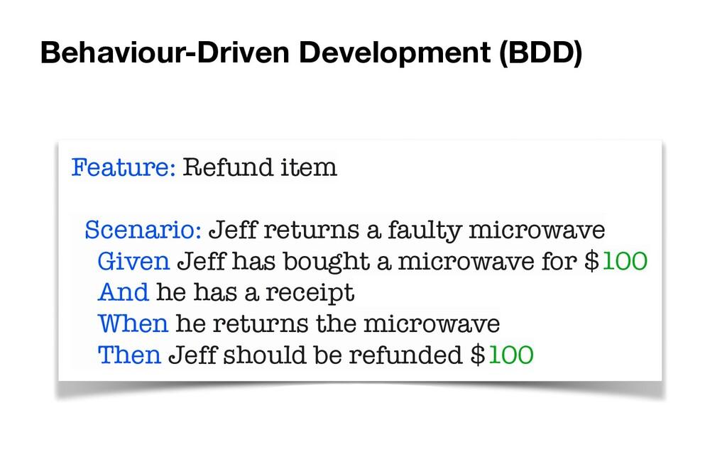 Feature: Refund item   Scenario: Jeff returns a...