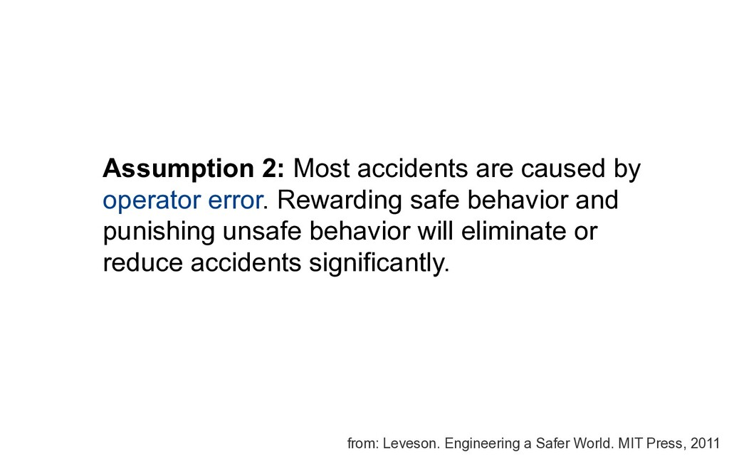 Assumption 2: Most accidents are caused by oper...