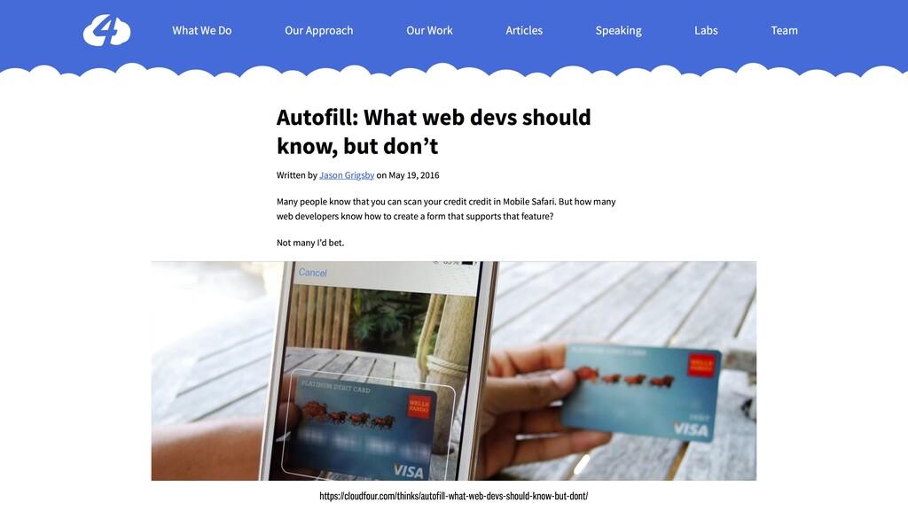 https://cloudfour.com/thinks/autofill-what-web-...