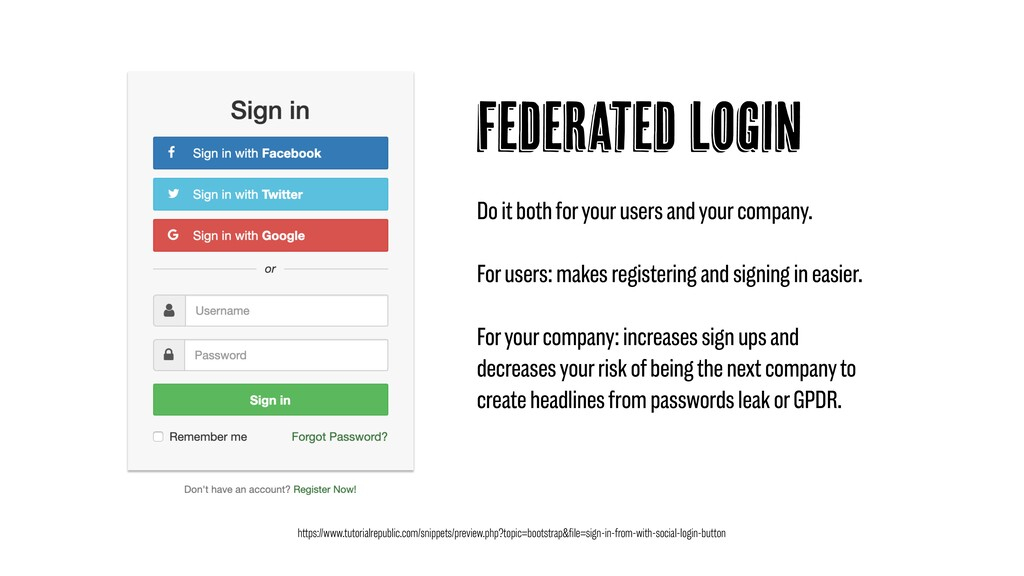 Federated Login Do it both for your users and y...