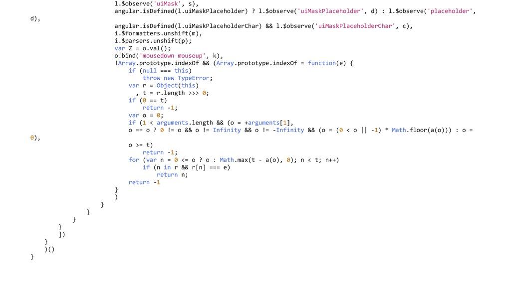 l.$observe('uiMask', s), angular.isDefined(l.ui...