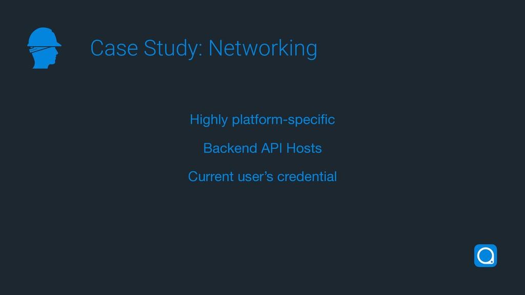 Highly platform-specific  Backend API Hosts  Cur...