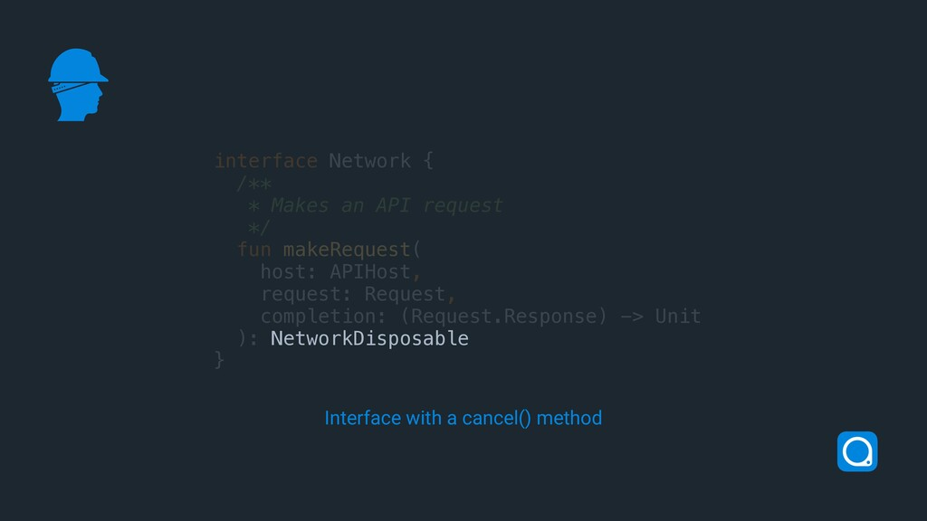interface Network { /** * Makes an API request ...