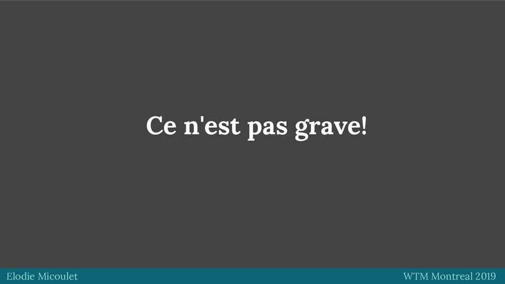 Elodie Micoulet WTM Montreal 2019 Ce n'est pas ...