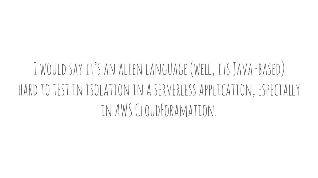 I would say it's an alien language (we!, its Ja...