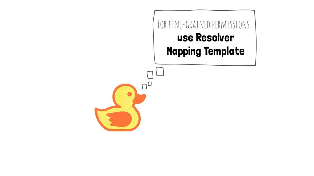 use Resolver Mapping Template For fine-grained ...