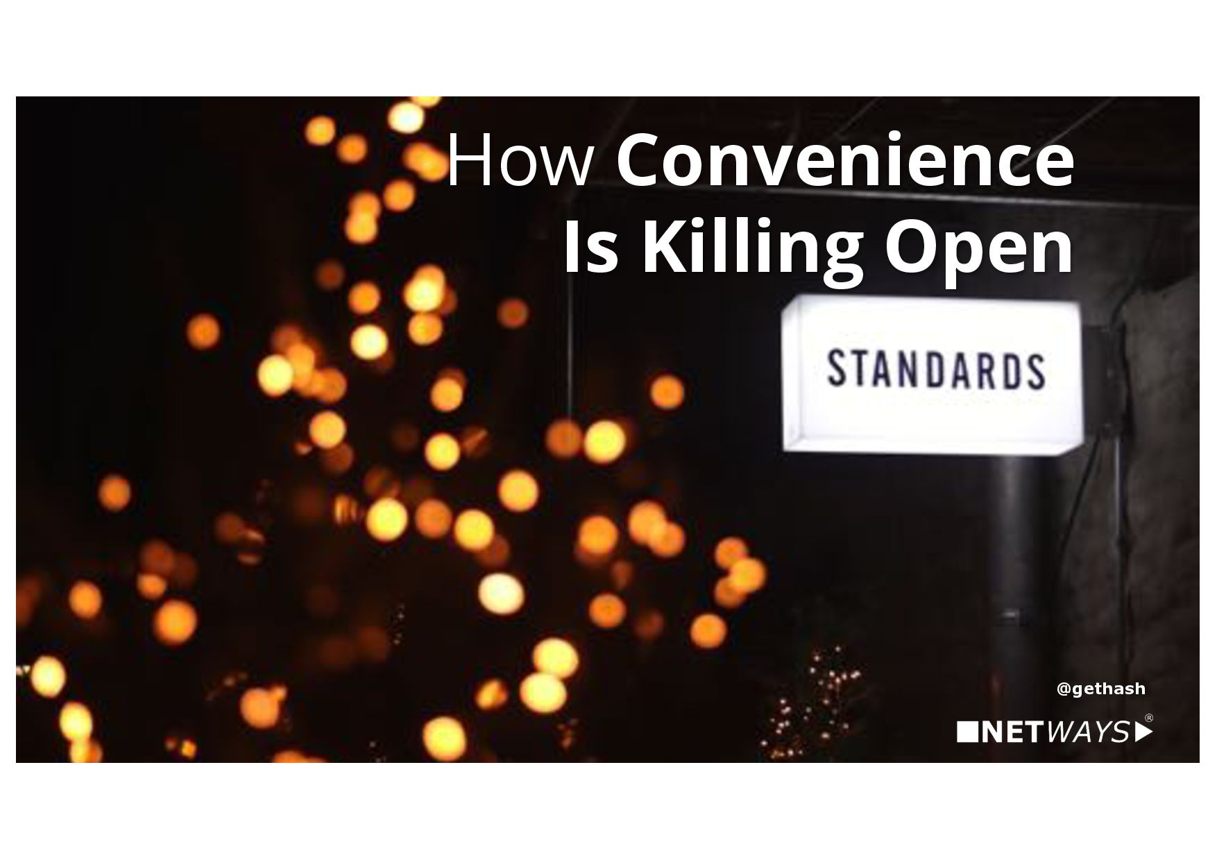 How Convenience Is Killing Open