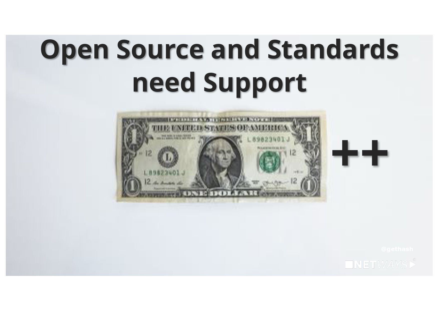 Open Source and Standards need Support ++