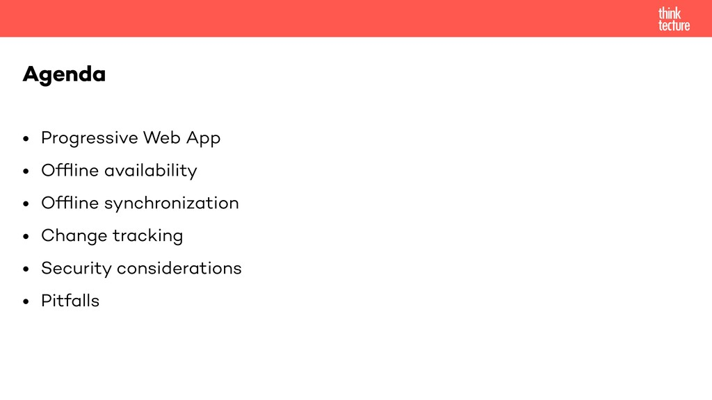 • Progressive Web App • Offline availability • O...