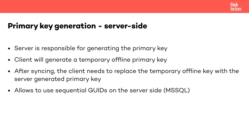 • Server is responsible for generating the prim...