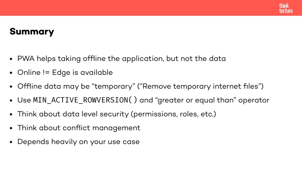 • PWA helps taking offline the application, but ...