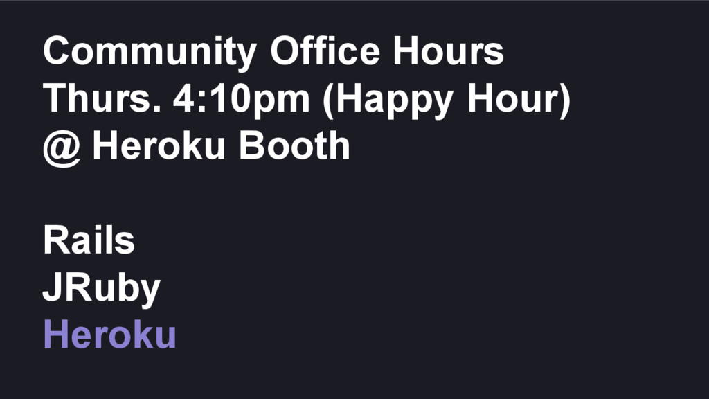 Community Office Hours Thurs. 4:10pm (Happy Hou...