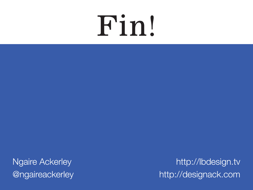 Fin! Ngaire Ackerley @ngaireackerley http://lbd...