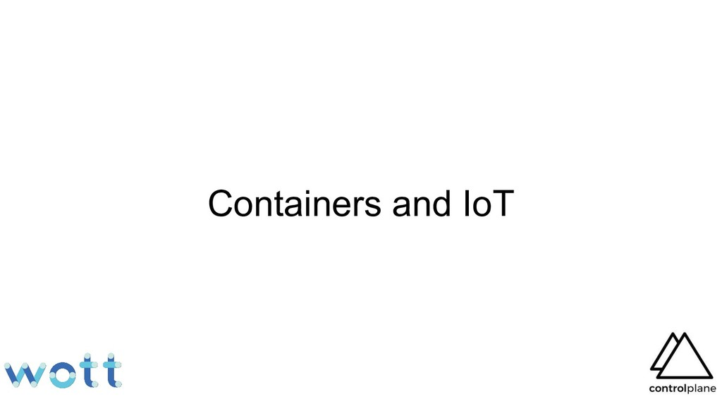 Containers and IoT