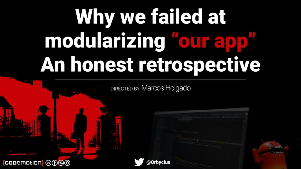 "Why we failed at modularizing ""our app"" An hone..."