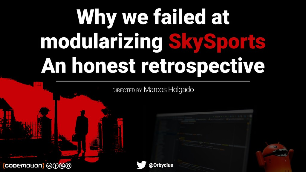 Why we failed at modularizing SkySports An hone...
