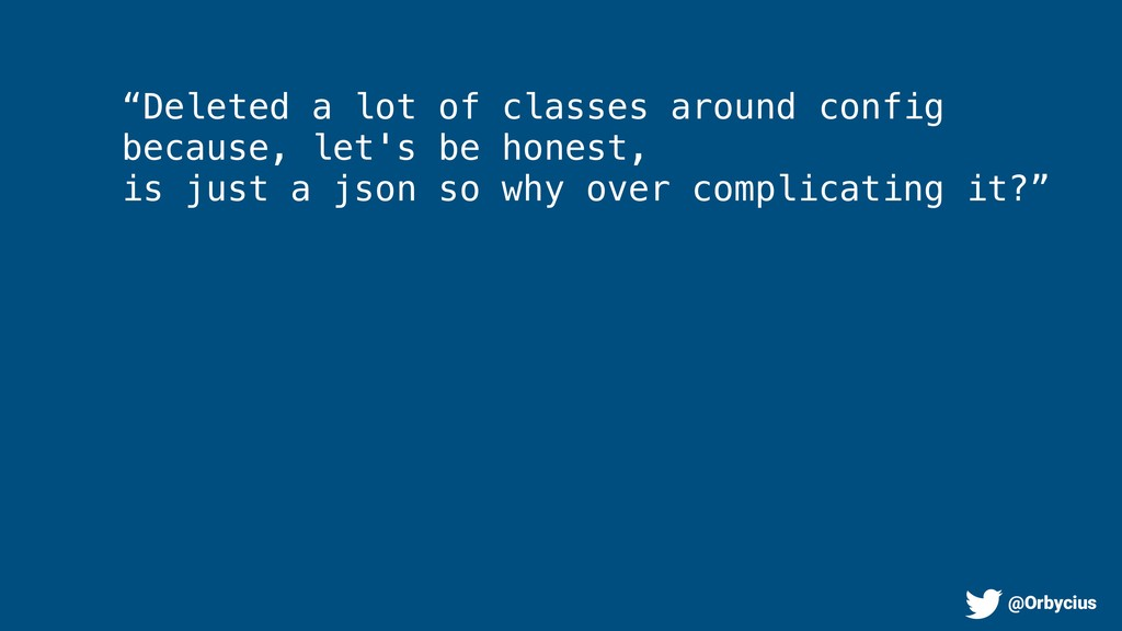 """Deleted a lot of classes around config because..."