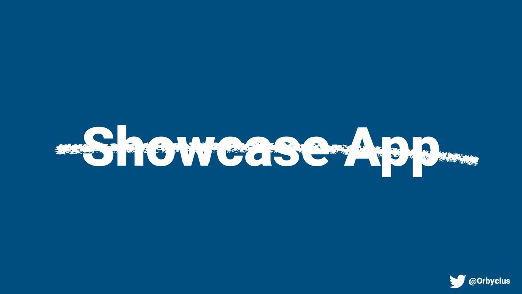 Showcase App @Orbycius