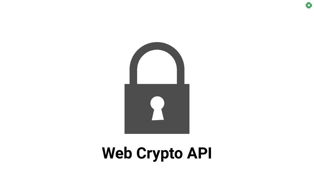 Web Crypto API