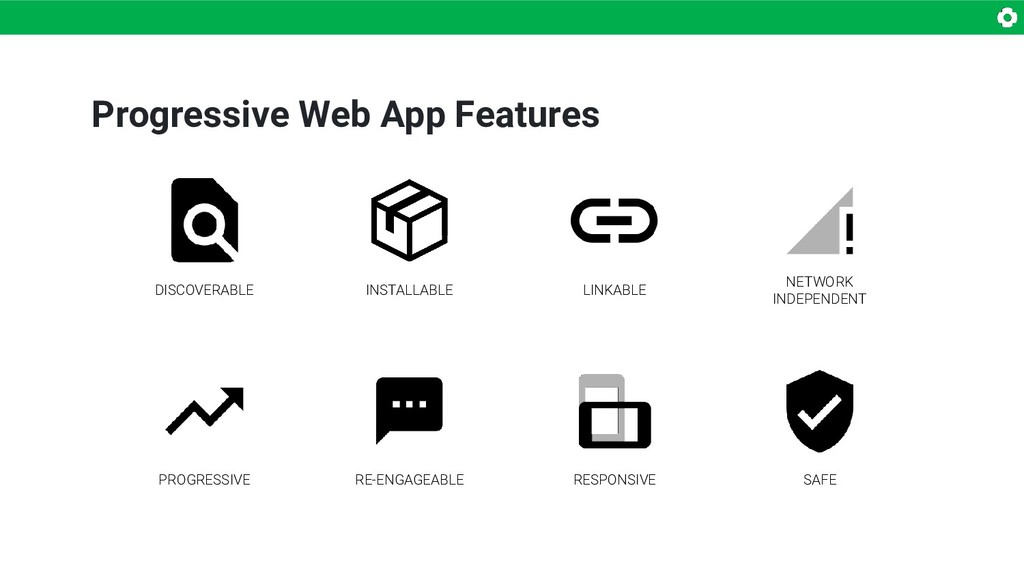 Progressive Web App Features DISCOVERABLE SAFE ...