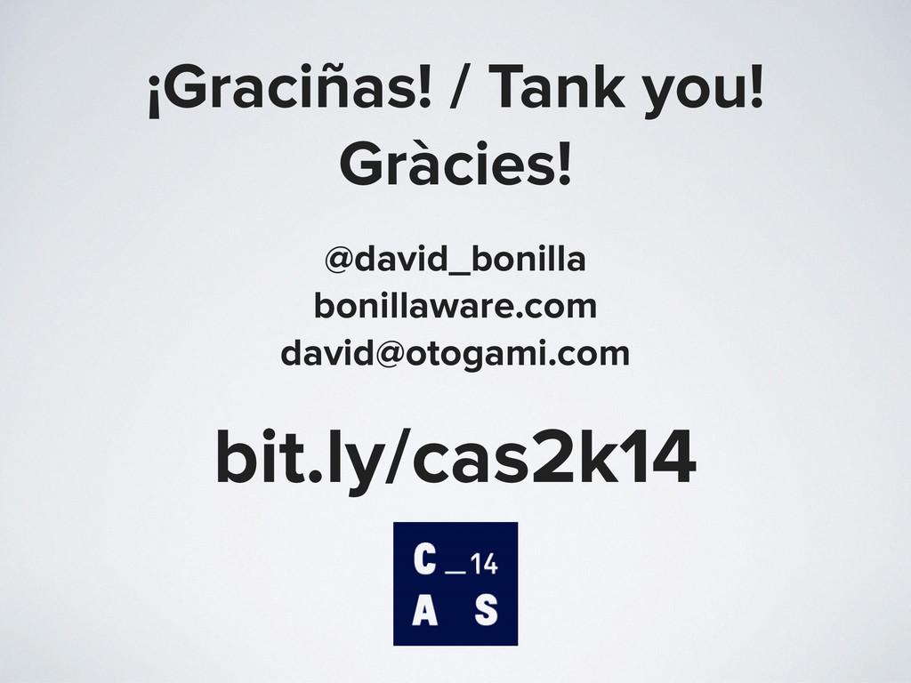 ¡Graciñas! / Tank you! Gràcies! @david_bonilla ...