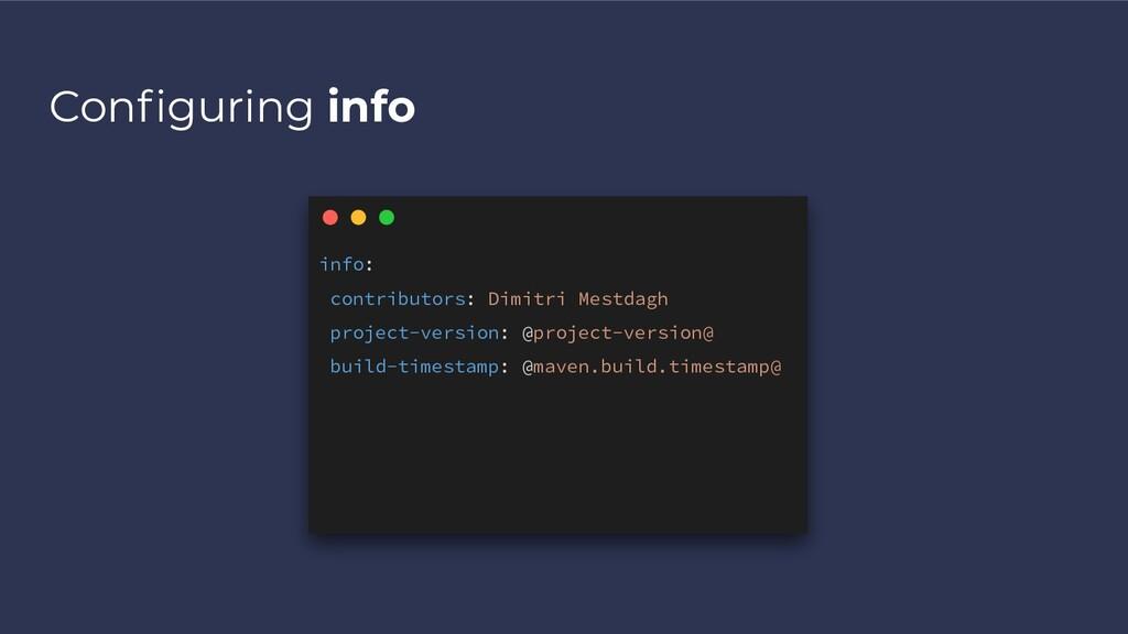 Configuring info info: contributors: Dimitri Mes...