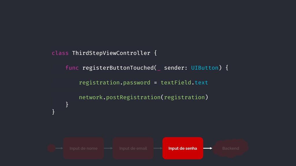 class ThirdStepViewController { func registerBu...