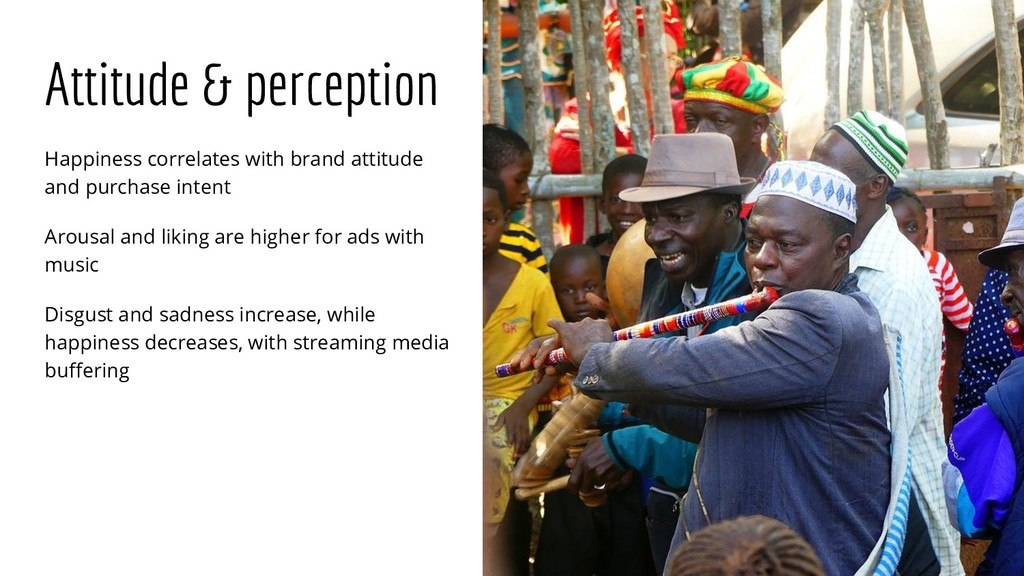 Attitude & perception Happiness correlates with...