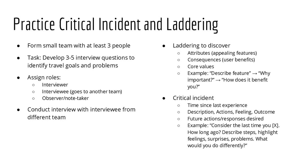 Practice Critical Incident and Laddering ● Form...