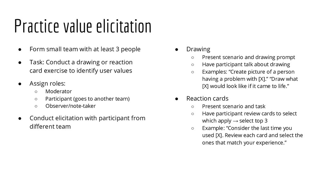 Practice value elicitation ● Form small team wi...