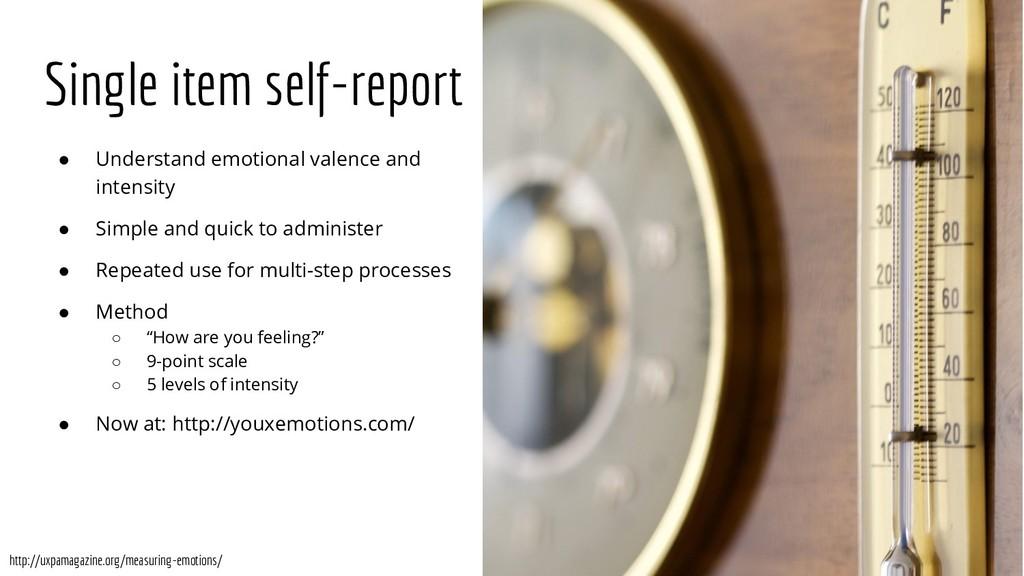 Single item self-report ● Understand emotional ...