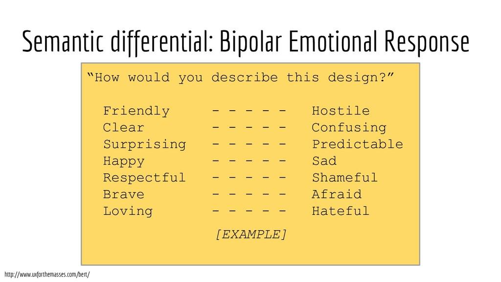 Semantic differential: Bipolar Emotional Respon...