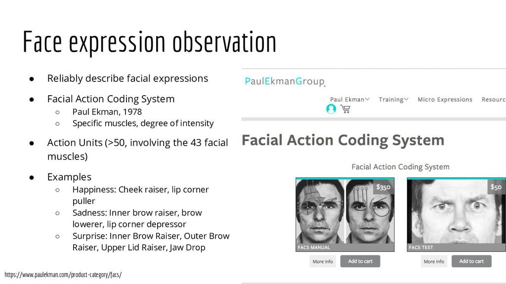Face expression observation ● Reliably describe...