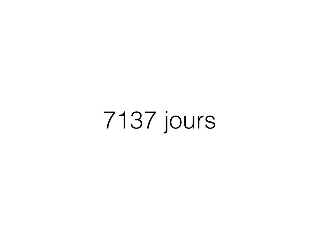 7137 jours