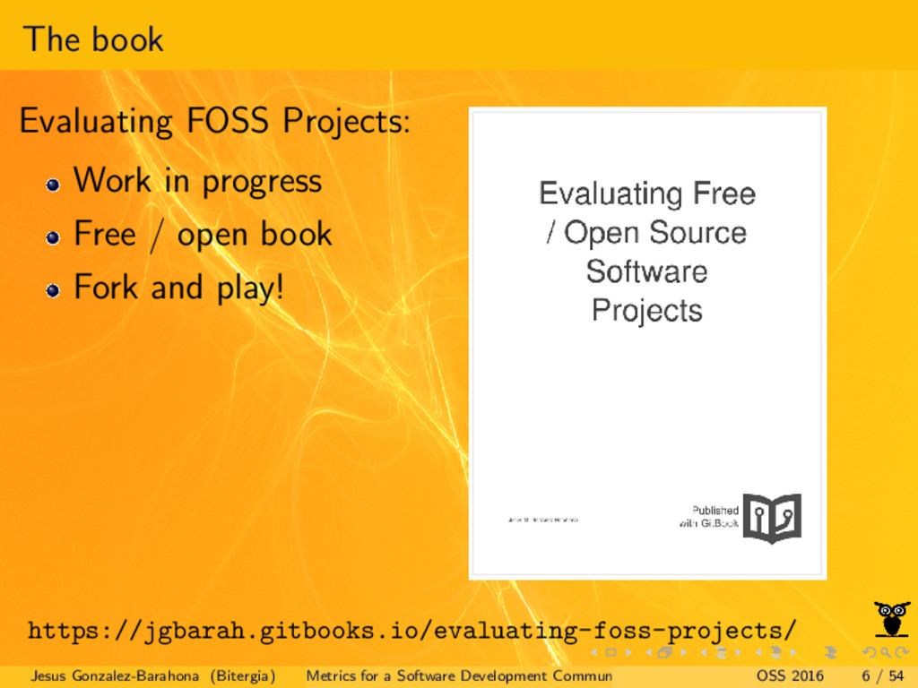 The book Evaluating FOSS Projects: Work in prog...