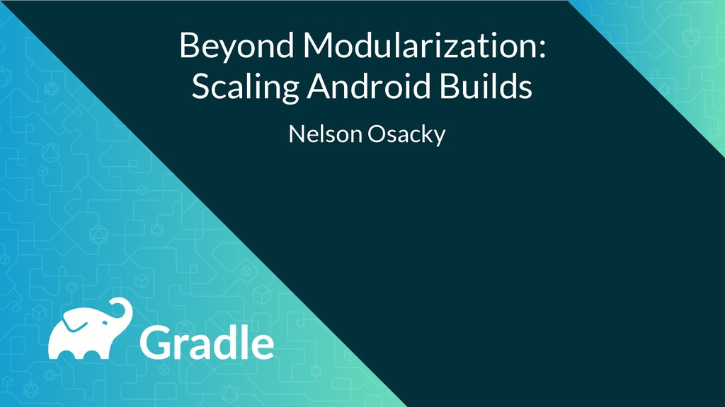Beyond Modularization: Scaling Android Builds N...
