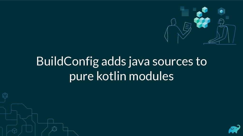 BuildConfig adds java sources to pure kotlin mo...