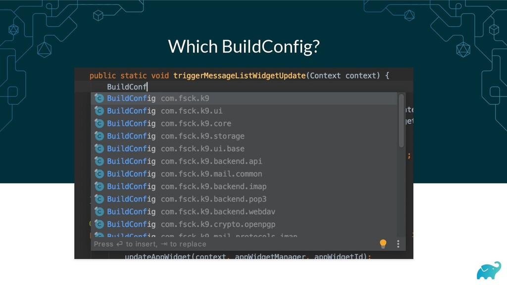 Which BuildConfig?