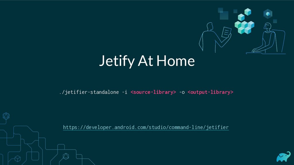 Jetify At Home ./jetifier-standalone -i <source...